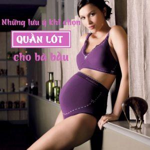 Những nguyên tắc vàng chọn nội y cho bà bầu cần biết nếu muốn con khỏe, mẹ xinh